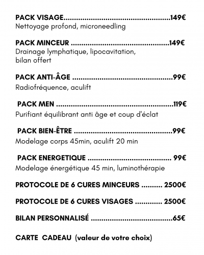 PACK BIEN-ÊTRE ...............................................99€ Modelage corps 45min, aculift 20 min